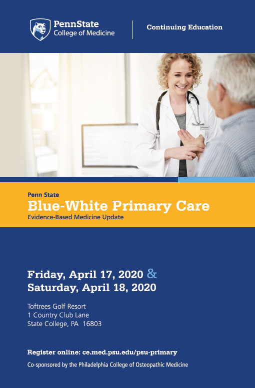 The cover of a brochure describing Penn State Blue-White Primary Care Evidence-Based Medicine Update includes the event's date, time and location as well as a stock photo of a doctor with a patient.
